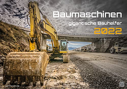 Maquinaria de construcción - gigantescos trabajadores de la construcción - 2022 - calendario DIN A2