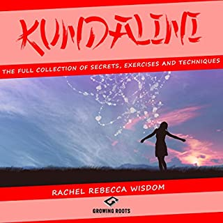 Kundalini: The Full Collection of Secrets, Exercises, and Techniques cover art