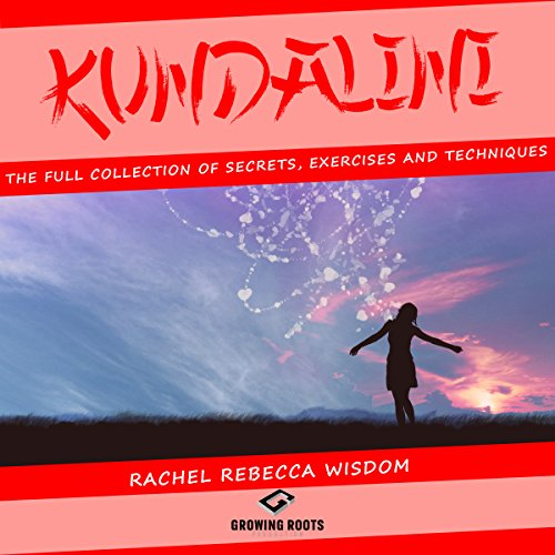 Kundalini: The Full Collection of Secrets, Exercises, and Techniques Titelbild
