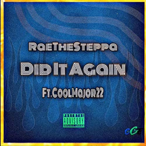 RaeTheSteppa feat. CoolMajor22