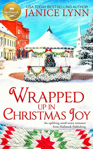 Can a former Marine find faith in a more hopeful future… one touched by joy? Janice Lynn's uplifting small-town romance <em>Wrapped Up in Christmas Joy</em>