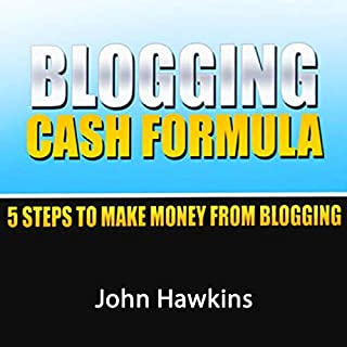 Blogging Cash Formula: A Step-by-Step System to Become a Full-Time Blogger cover art