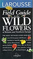 Wild Flowers of Britain and Europe (Michelin Green Guides)