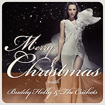 Merry Christmas with Buddy Holly & The Crickets