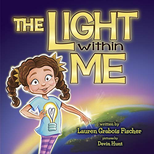 The Light Within Me (The Be Books) (English Edition)
