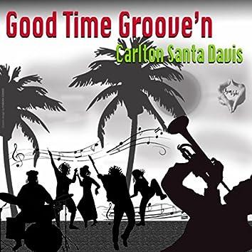 Good Time Groove'n
