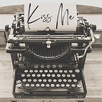 Kiss Me (Original Mix)