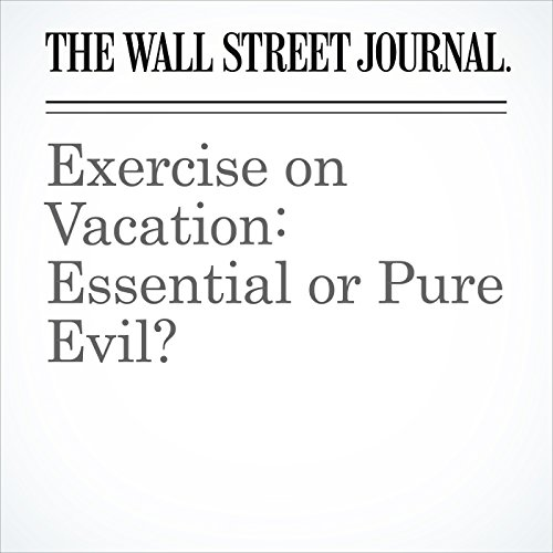 Exercise on Vacation: Essential or Pure Evil? copertina
