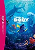 Le monde de Dory - Le roman du film