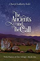 The Ancients and The Call: Twin Flames of Éire Trilogy - Book One