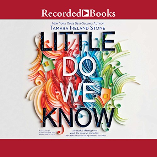 Little Do We Know                   By:                                                                                                                                 Tamara Ireland Stone                               Narrated by:                                                                                                                                 Eevin Hartsough,                                                                                        Lori Gardner                      Length: 10 hrs and 8 mins     8 ratings     Overall 4.1