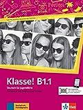 Klasse! b1.1 libro del alumno + online: Kursbuch B1.1 mit Audios und videos online