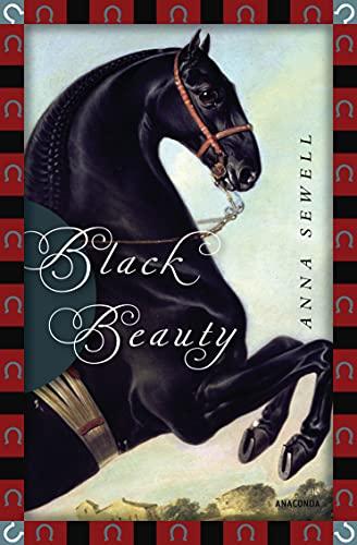 Anna Sewell, Black Beauty (Anaconda Kinderbuchklassiker 2)