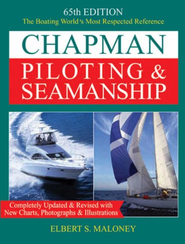 Image OfChapman Piloting & Seamanship 65th Edition (CHAPMAN PILOTING, SEAMANSHIP AND SMALL BOAT HANDLING)