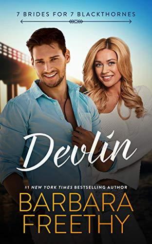 Devlin (7 Brides for 7 Blackthornes Book 1)