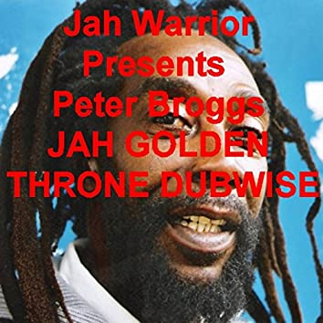 Jah Golden Throne Dubwise