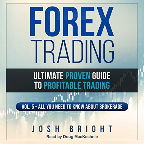 Forex Trading: Ultimate Proven Guide to Profitable Trading audiobook cover art