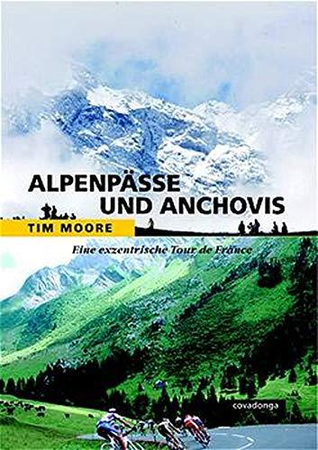 Alpenpässe und Anchovis. Eine exzentrische Tour de France.