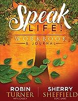 Speaklife!: Workbook & Journal