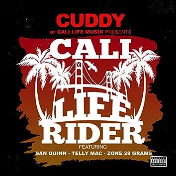 Cali life Rider (feat. San Quinn, Telly Mac & Zone 28 Grams)