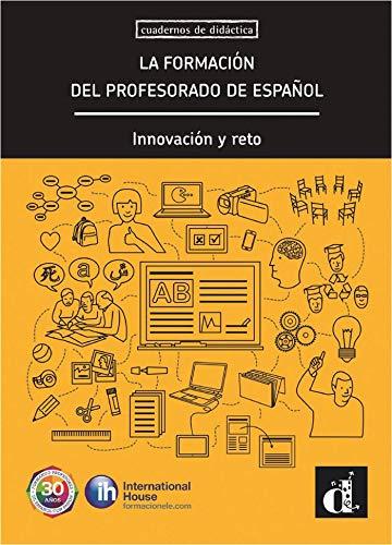La formación del profesorado de español: La formación del profesorado de español (Cuadernos de didactica)