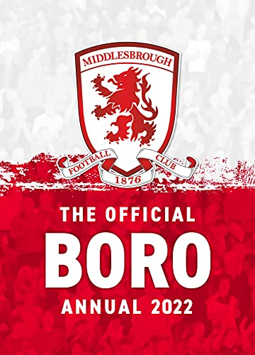 The Official Middlesbrough FC Annual 2022