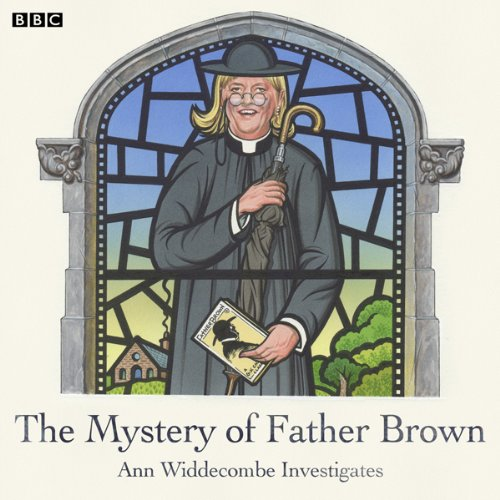 The Mystery of Father Brown: Ann Widdecombe Investigates audiobook cover art