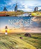 Highlights Nordsee von Sylt bis Emden. 50 Ziele, die Sie gesehen haben sollten! Ein Bildband-Reiseführer. Neu 2020: jetzt 24 Seiten extra. Inklusive Routenvorschläge für Rundreisen.