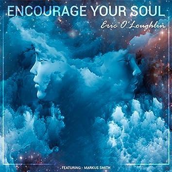 Encourage Your Soul - Single