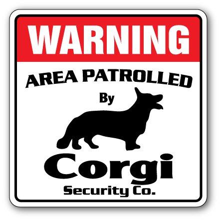 Corgi Security Sign Area Patrolled pet Dog Gag Funny Gift Patrol Vet Breeder