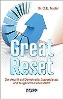 Great Reset: Der Angriff auf Demokratie, Nationalstaat und buergerliche Gesellschaft