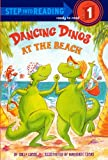 Dancing Dinos at the Beach (Step into Reading, Ready to Read Step 1)