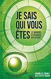 Je sais qui vous Etes - Le manuel d'espionnage sur Internet (French Edition) by Charles Cohle(2014-06-11) - PATON - 01/01/2014