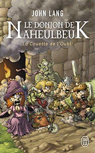 Le Donjon de Naheulbeuk, Tome 1 : La couette de l'oubli