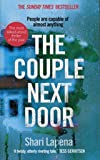 The Couple Next Door - The unputdownable Number 1 bestseller and Richard & Judy Book Club pick