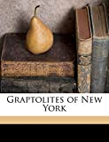 Graptolites of New York Volume 1