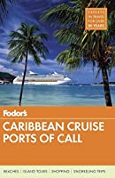 Fodor's Caribbean Cruise Ports of Call (Travel Guide (17))