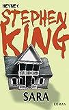 Sara: Roman - Stephen King