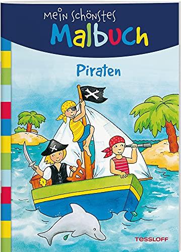 Mein schönstes Malbuch. Piraten. Malen für Kinder ab 5 Jahren (Malbücher und -blöcke)