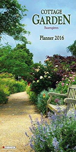Cottage Garden PLANNER 2016: Kalender 2016 (Dcor Calendar Planners) (Decor 30x60)