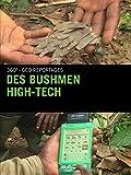 Des bushmen high-tech