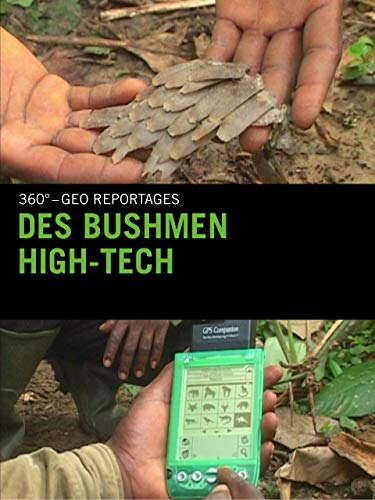 Des bushmen high-tech