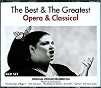 The Best And The Greatest: Opera & Classical
