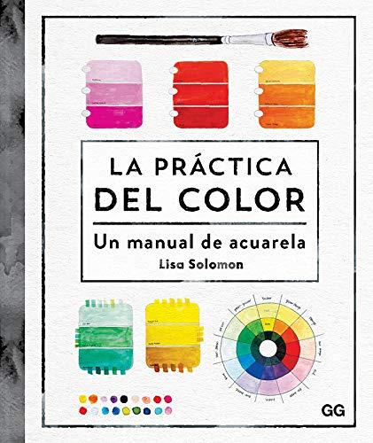 La práctica del color: Un manual de acuarela