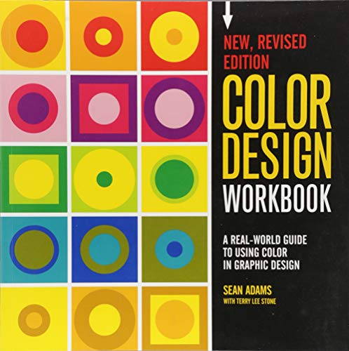 Color Design Workbook: New, Revised Edition: A Real World Guide to Using...