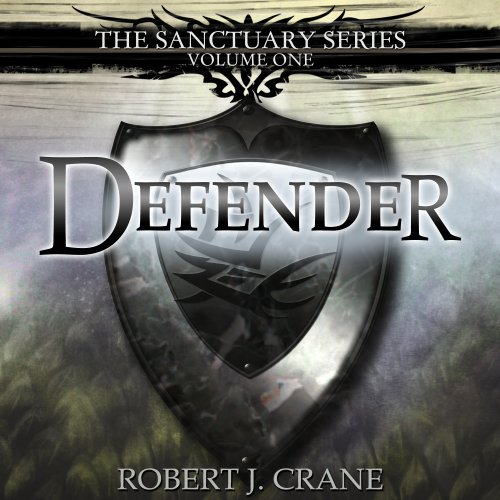 Defender     The Sanctuary Series, Volume One              By:                                                                                                                                 Robert J. Crane                               Narrated by:                                                                                                                                 Wayne Thompson                      Length: 10 hrs and 10 mins     88 ratings     Overall 4.1