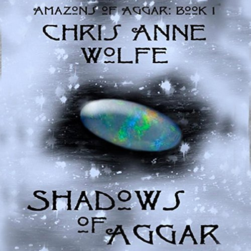 Shadows of Aggar: Amazons Unite Edition audiobook cover art