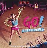 Go Vive A Tu Manera (Original Soundtrack)