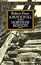 Robert Frost: A Boy's Will and North of Boston (Paperback); 1991 Edition