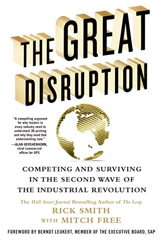 The Great Disruption: Competing and Surviving in the Second Wave of the Industrial Revolution (English Edition)